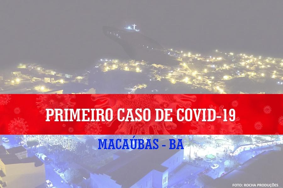 PREFEITURA DE MACAÚBAS CONFIRMA O PRIMEIRO CASO DE CORONAVÍRUS NO MUNICÍPIO