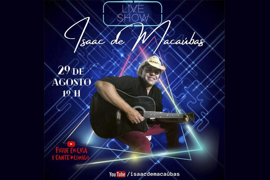 É NESTE SÁBADO, 29/08 A LIVE SHOW DE ISAAC DE MACAÚBAS