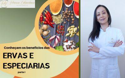 ALÉM DE AGREGAR SABORES E AROMAS NAS PREPARAÇÕES, AS ERVAS E ESPECIARIAS TRÁS MUITOS BENEFÍCIOS À NOSSA SAÚDE – TEXTO: NUTRICIONISTA MARIA EDINELMA