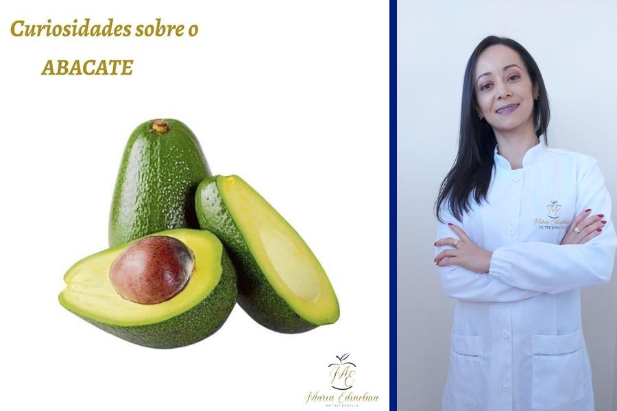 CURIOSIDADES SOBRE O ABACATE! – TEXTO: NUTRICIONISTA MARIA EDINELMA
