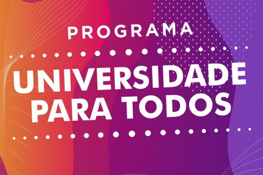 PROGRAMA UNIVERSIDADE PARA TODOS: INSCRIÇÃO TERMINA NESTA TERÇA-FEIRA, 24 DE NOVEMBRO DE 2020