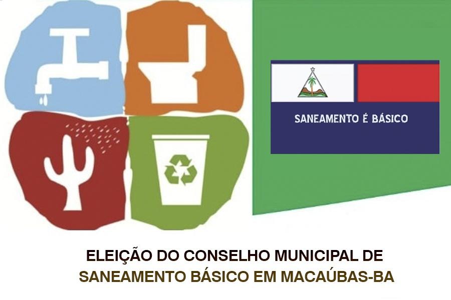 NESTA SEXTA-FEIRA, 05/02 TERÁ ELEIÇÃO DO CONSELHO MUNICIPAL DE SANEAMENTO BÁSICO EM MACAÚBAS-BA